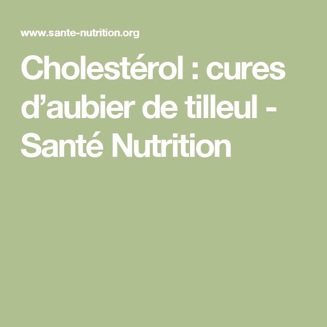Cholestérol : cures d'aubier de tilleul - Santé Nutrition