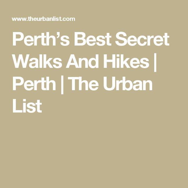 Perth's Best Secret Walks And Hikes | Perth | The Urban List