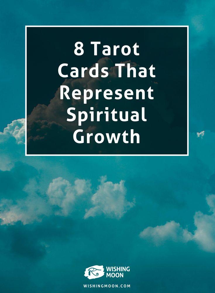 8 Tarot Cards That Represent Spiritual Growth | Spirituality | Tarot Reading | Psychic Reading