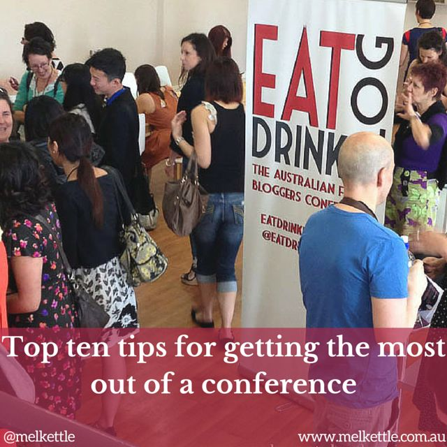 Top ten tips for getting the most out of a conference