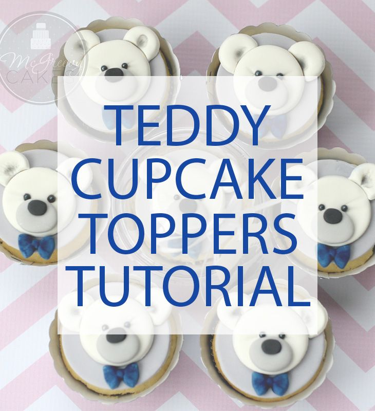 Teddy Bear cupcake toppers tutorial! Click through to see more photos & a video!