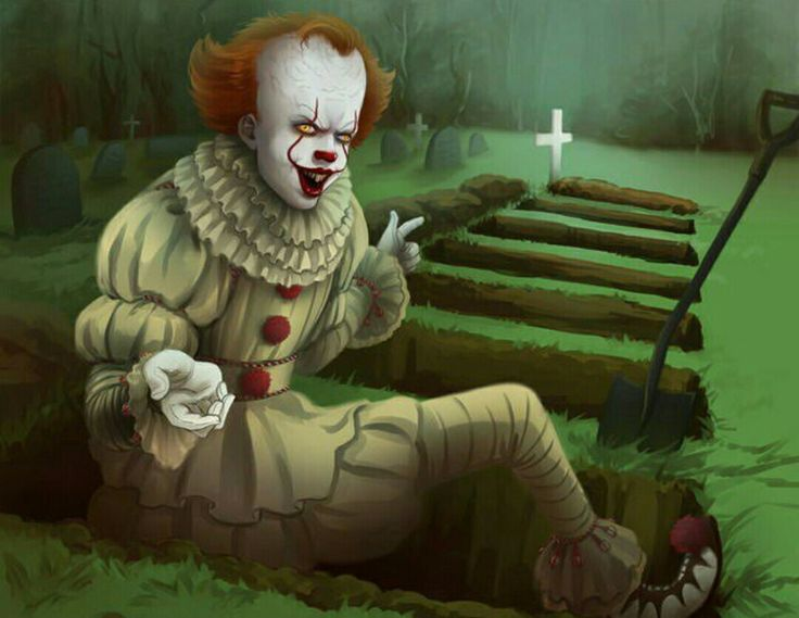NO WAY NOT TODAY PENNYWISE .