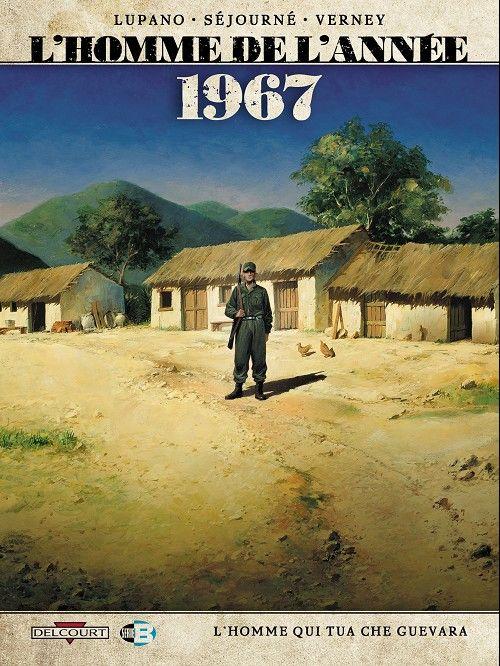 L'Homme de l'année, 1967, la mort du Che - http://www.ligneclaire.info/bd-lhomme-qui-tua-che-guevara-delcourt-10840.html