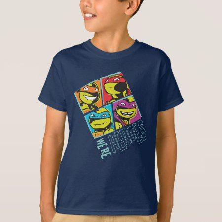 Teenage Mutant Ninja Turtles | We're Heroes T-Shirt - click/tap to personalize and buy