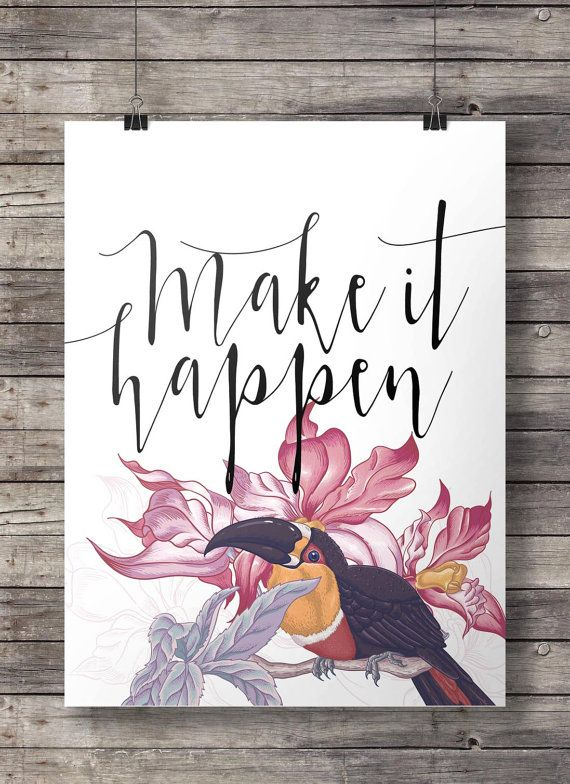 "Make it happen""Aquarell Tukan Blumen Inspirational druckbare Wandkunst"