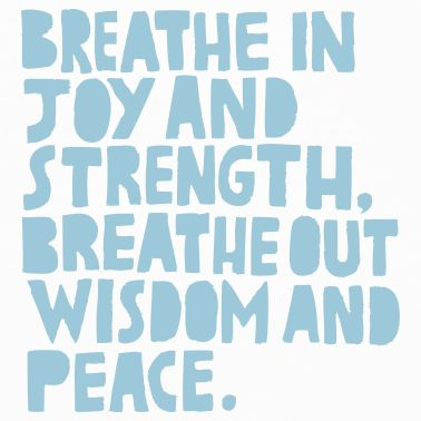 breathe peace: Just Breath, Remember This, Quotes, Joy, Strength, Peace, Wisdom Words, Meditation, Yoga
