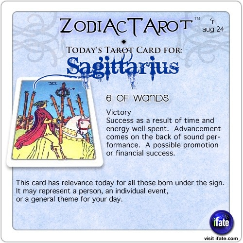 Todays Sagittarius tarot card: Want tomorrow's Sagittarius horoscope?   Visit iFate.com today!