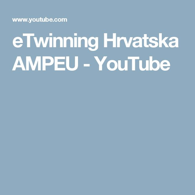 eTwinning Hrvatska AMPEU - YouTube