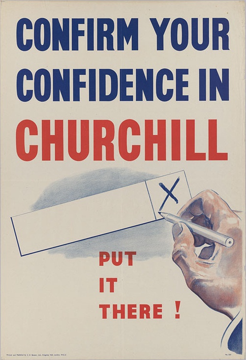British parliamentary elections, 1945. Poster for Winston Churchill.