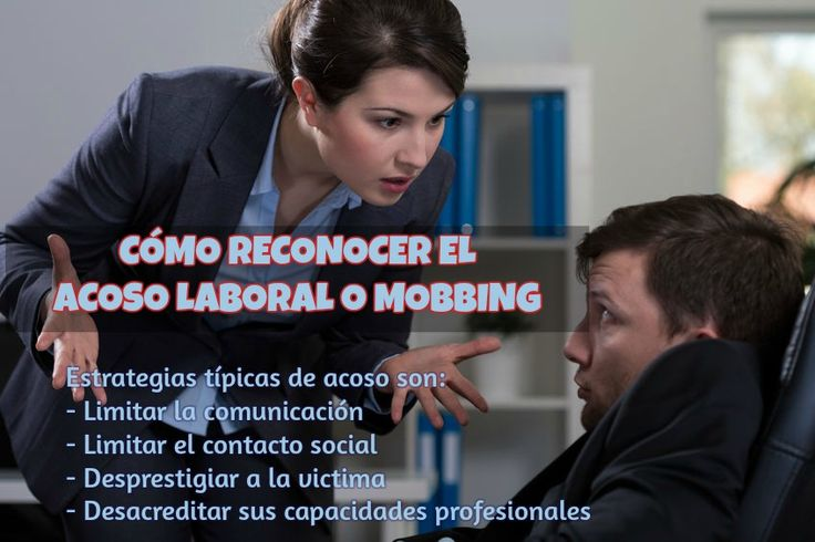 Qué es el acoso laboral o mobbing y cómo lidiar con él