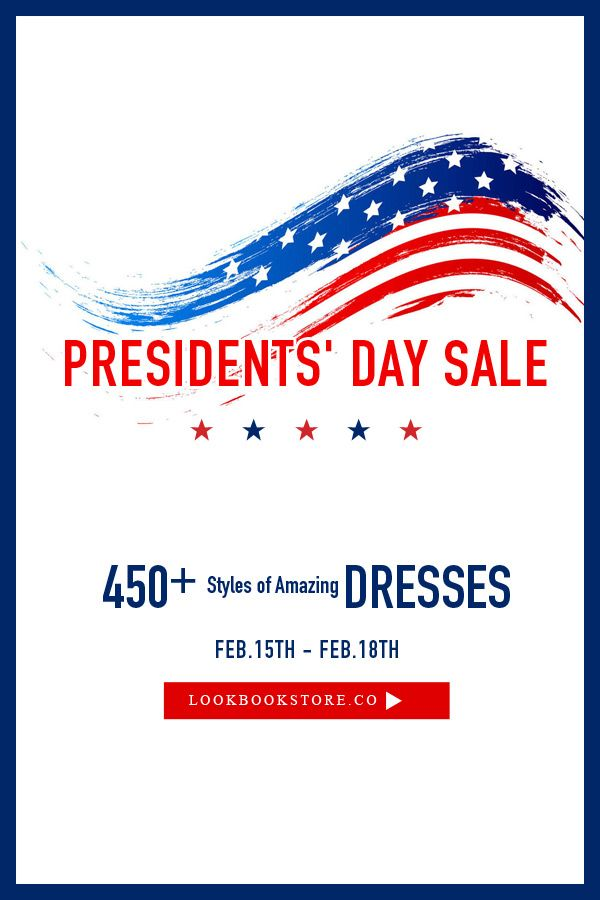 Happy Presidents' Day, ladies. It's a salebration here on Lookbook Store so come join in the fashion party! #LBSPresidentsDaySale
