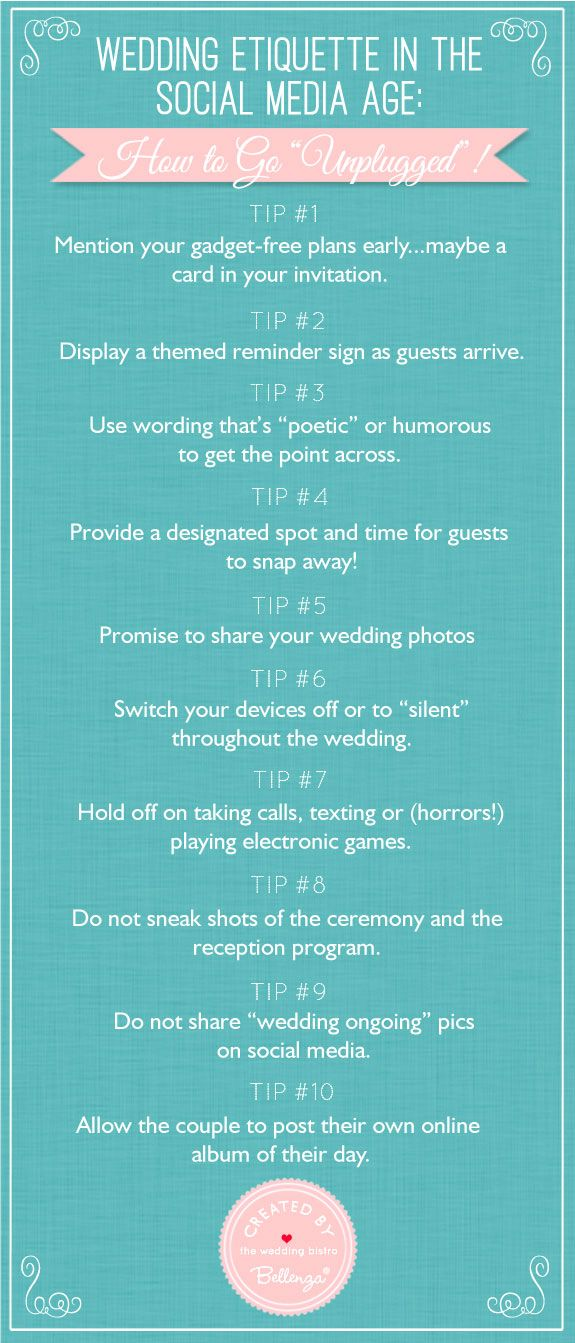 10 tips for wedding etiquette in the age of social media // as seen on the Wedding Bistro at Bellenza.