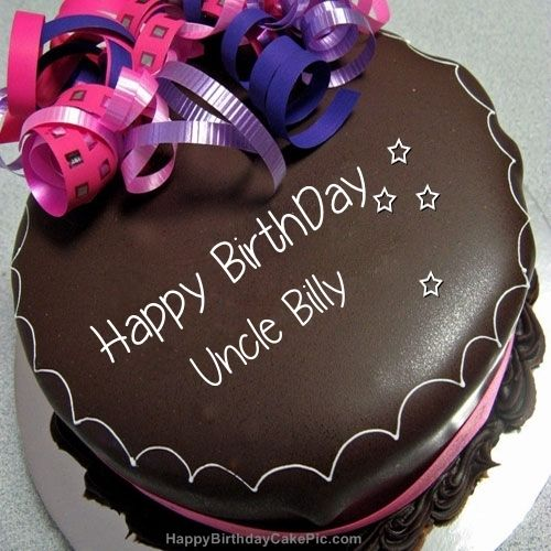 Happy Birthday Chocolate Cake For Uncle Billy With Name Uncle Billy