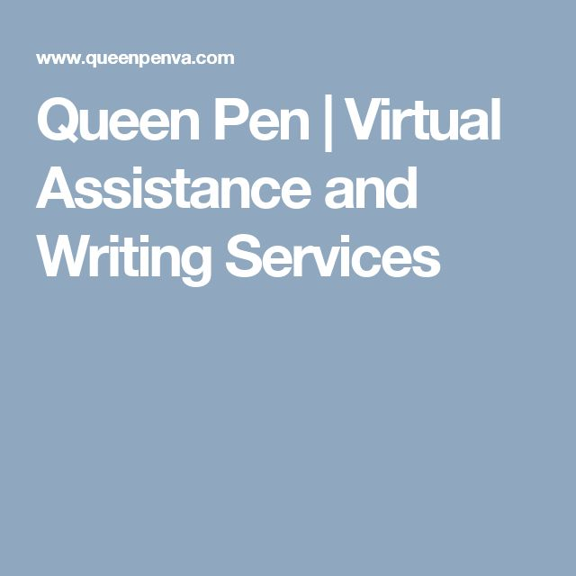 Queen Pen | Virtual Assistance and Writing Services