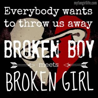 """Everybody wants to throw us away. Broken boy meets broken girl"" - lyrics from ""Safety Pin"". 5 Seconds of Summer Sounds Good Feels Good album"