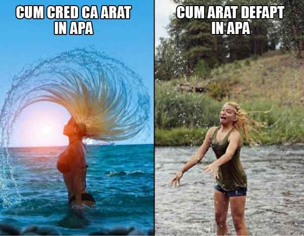 Cum cred ca arat in apa si cum arat defapt in apa. #imagini #amuzante #funny #meme #sugubat