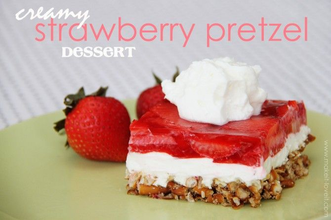 Cream Cheese Strawberry Pretzel Dessert.......incredibly simple and oh so yummy!  www.makeit-loveit...