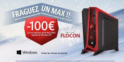 100€ de reduc sur les PC fixe LDLC - Windows 10 (Config-Gamer)
