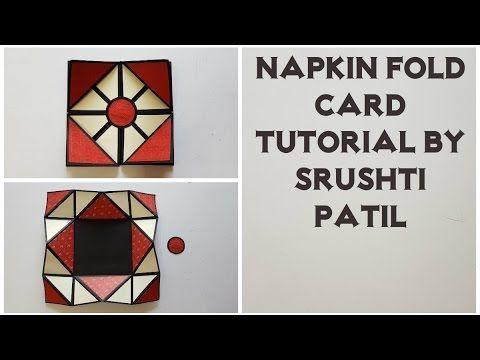 Napkin Fold Card Tutorial by Srushti patil - YouTube