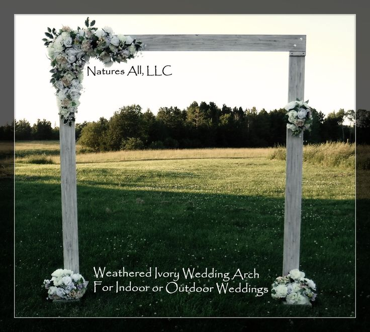 Rustic Wedding Arch With Large Platform Stands For Indoor Or Outdoor Weddings Weathered Ivory
