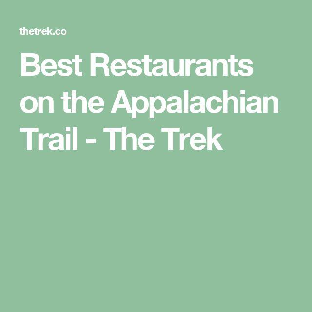 Best Restaurants on the Appalachian Trail - The Trek