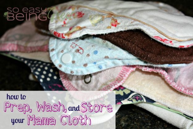 Mama Cloth {a Series}: Prep, Laundering, and Storage