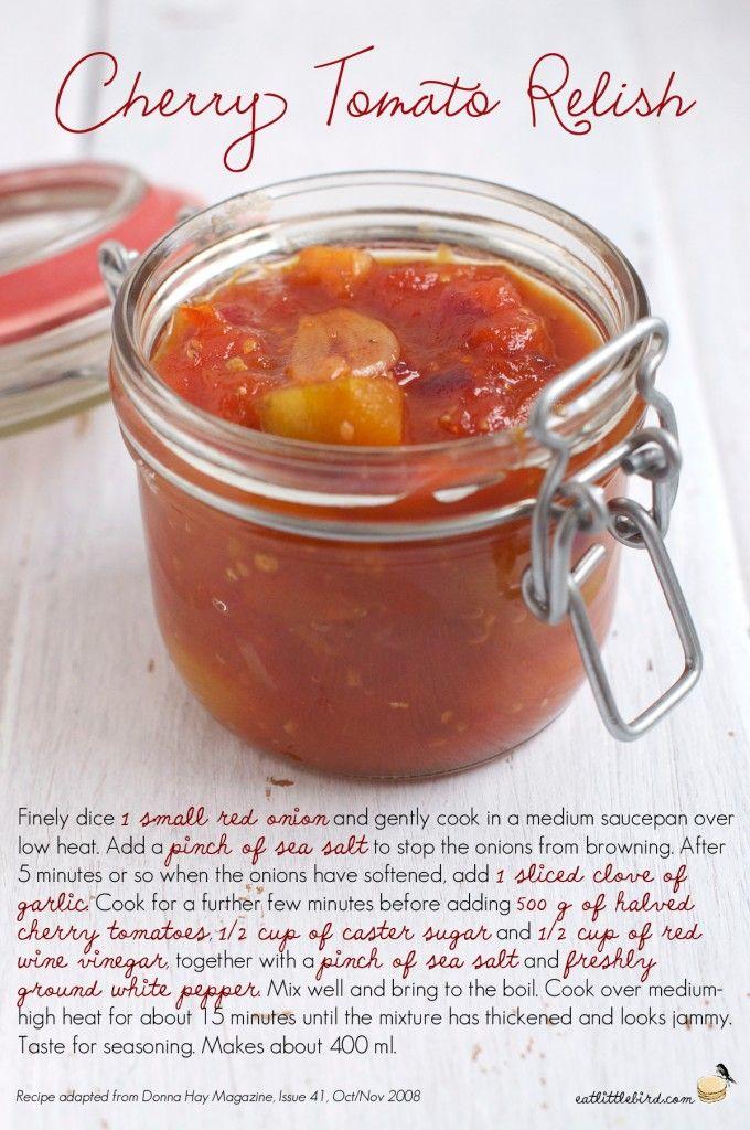 Cherry Tomato Relish. Recipe by Donna Hay