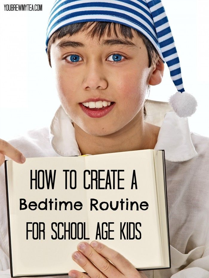 How To Create A Bedtime Routine For School Age Kids