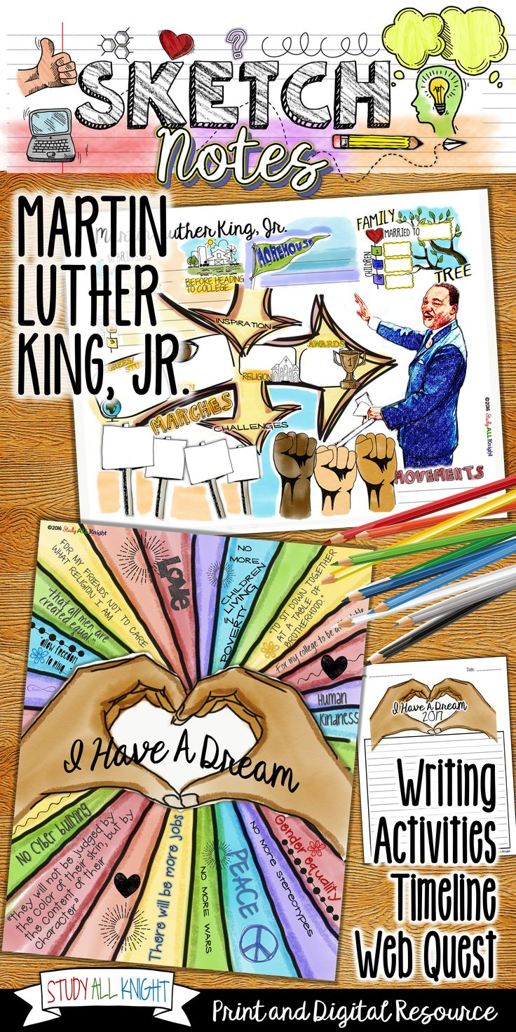 "Teaching and engaging in Martin Luther King Day is more important than ever. This ""I Have a Dream,"" writing activity is personal, creative, and filled with opportunities for differentiation. The Martin Luther King Jr. timeline and biography activity is a web quest that allows your students to take visual notes using the eye-catching sketchnotes! MLK's childhood, college years, family, civil rights, movements, awards, beliefs, and his pursuit for equal rights are all covered. ($)"
