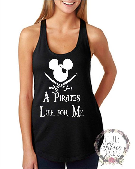 Check out this item in my Etsy shop https://www.etsy.com/listing/291576903/disney-shirts-pirates-life-for-me-disney