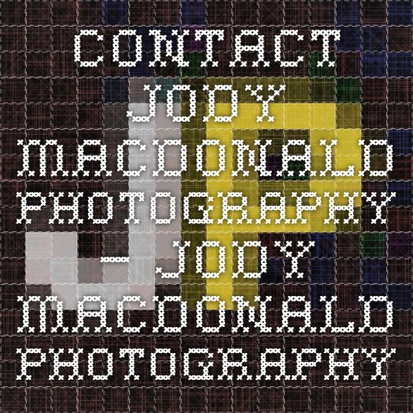 Contact Jody MacDonald Photography – Jody MacDonald Photography
