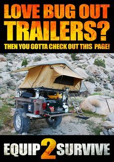 If you love Bug Out Trailers, you have GOT to check out this page! Some of the many advantages of having a designated bug out trailer as opposed to purely relying on a bug out vehicle! Lots of great pics and pins to be seen!                                                                                                                                                                                 More
