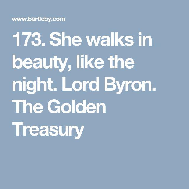 173. She walks in beauty, like the night. Lord Byron. The Golden Treasury