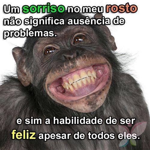 Sê feliz, mesmo com alguns problemas que possam aparecer. Mantém sempre o sorriso no rosto ;) Aprendi a valorizar a minha felicidade depois de ver isto: www.patricvieira.com/estou-feliz&ad=sorriso-no-rosto