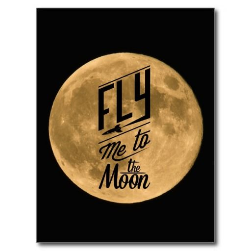 Fly me to the Moon Postcard