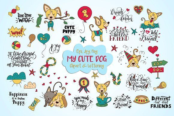 My Cute Dog Clipart Lettering Graphics Collection With Funny