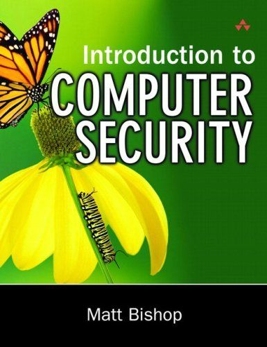 #Introduction to Computer Security by Matt Bishop. $52.51. Author: Matt Bishop. Publication: November 5, 2004. 784 pages. Edition - 1. Publisher: Addison-Wesley Professional