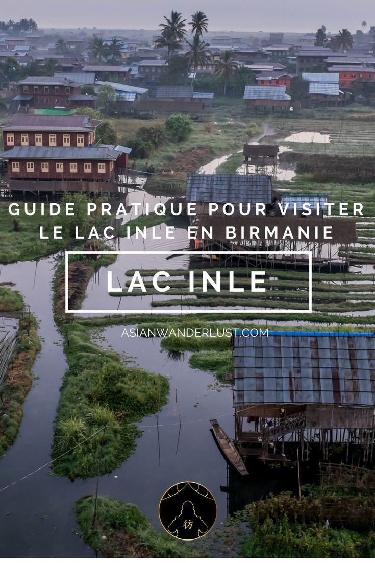 Lac Inle Birmanie - Guide pratique pour visiter le lac Inle et ses environs