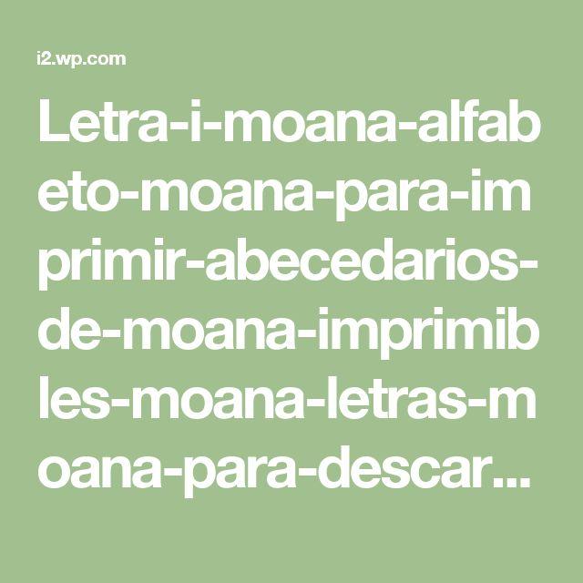 Letra-i-moana-alfabeto-moana-para-imprimir-abecedarios-de-moana-imprimibles-moana-letras-moana-para-descargar.jpg (463×603)