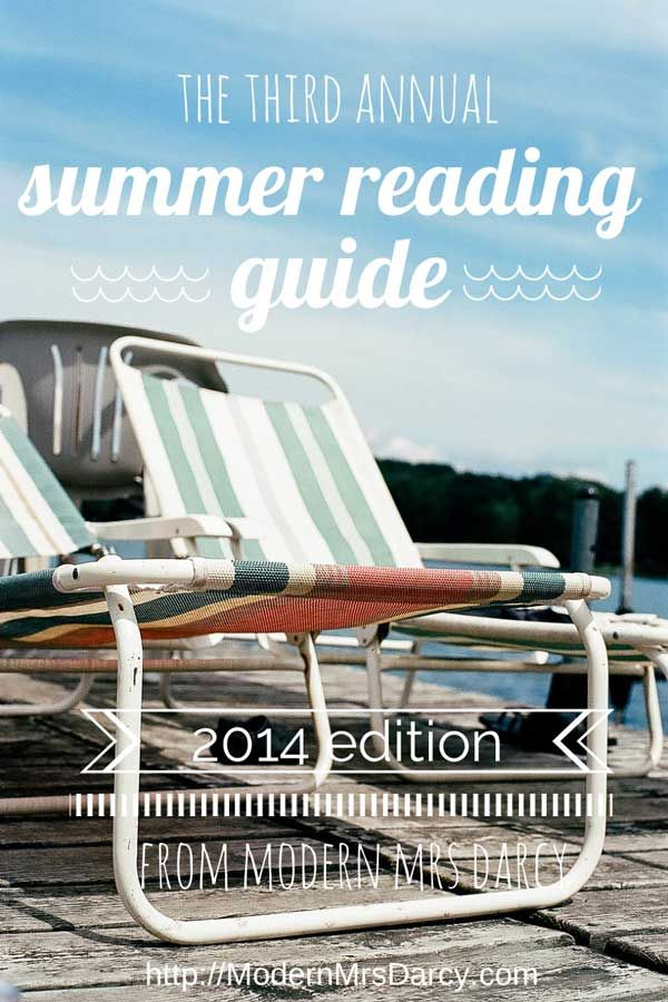 The Third Annual Summer Reading Guide, 2014 Edition | Modern Mrs Darcy