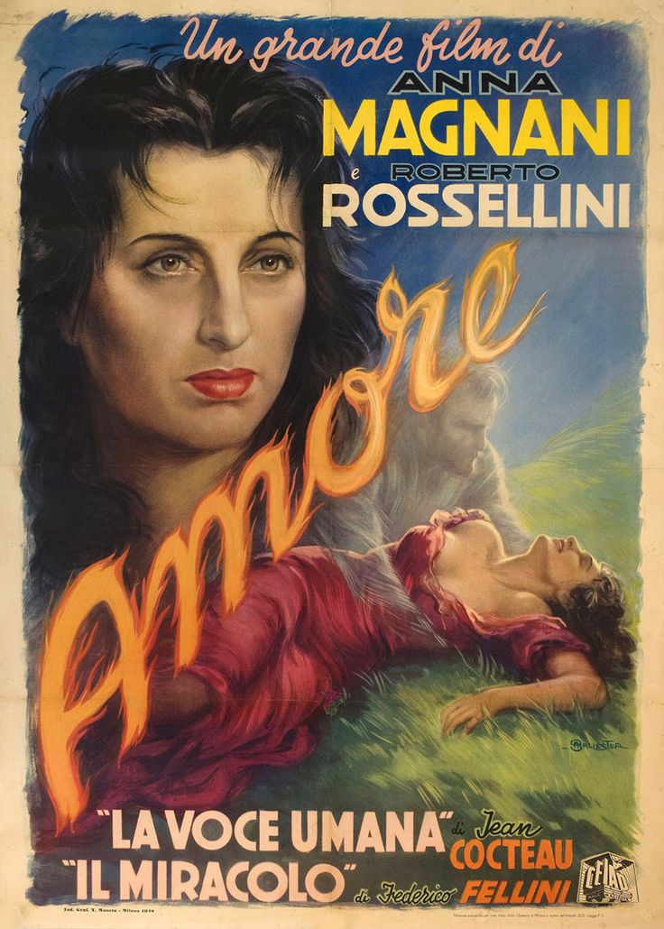 Italian 2-foglio for L'AMORE (Roberto Rossellini, Italy, 1948). Artist: Anselmo Ballester Poster source: Posteritati See more posters from the films of the great Anna Magnani at Movie Poster of the Week and see Anna Magnani's films at the Film...
