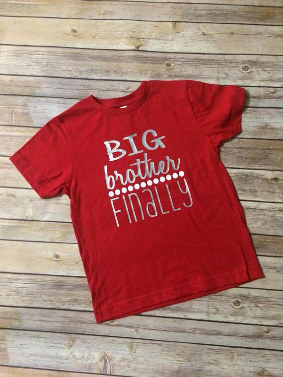 Big Brother Shirt, Big Brother Finally Shirt, Big Bro Gift, Pregnancy Announcement Shirt, Pregnancy Reveal, New Sibling Shirt, New Sibling