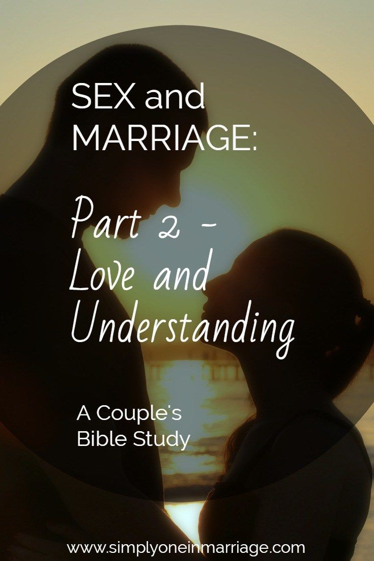 and Marriage Part 2 Love and Understanding A Couple s Bible Study