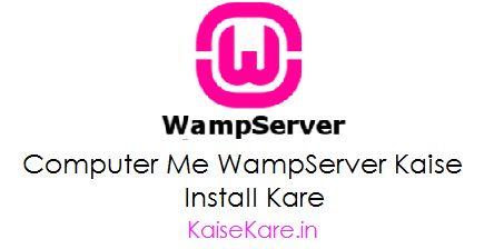Computer Mai Wampserver Install Kaise Kare - Jankari Hindi Me