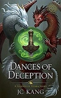 Weekly Fantasy Fix: Dances of Deception: A Legends of Tivara Story (Th...
