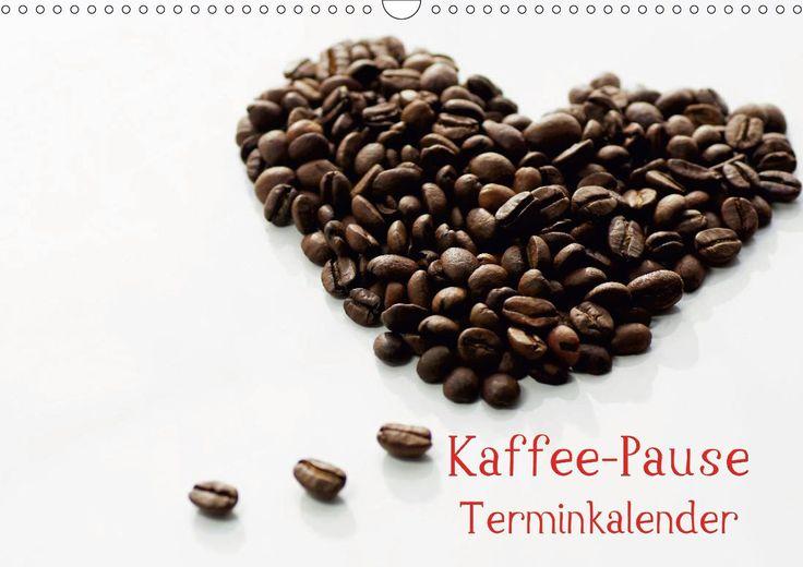 Kaffee Pause Terminkalender Version Österreich 2014 #calvendo