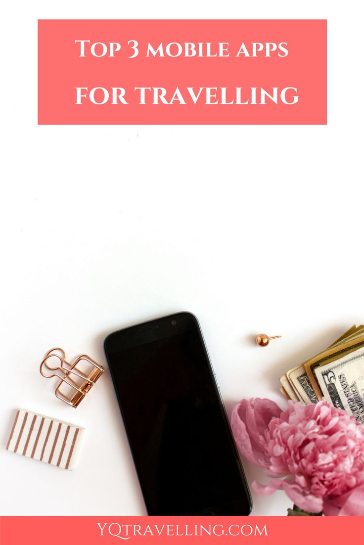 Top 3 mobile apps I use when travelling.