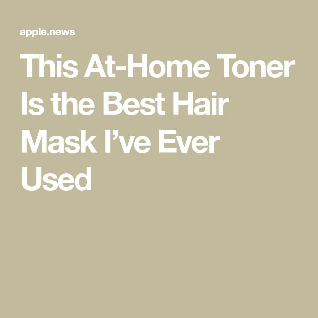 This At-Home Toner Is the Best Hair Mask I've Ever Used — New York Magazine