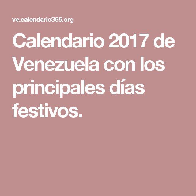Calendario 2017 de Venezuela con los principales días festivos.
