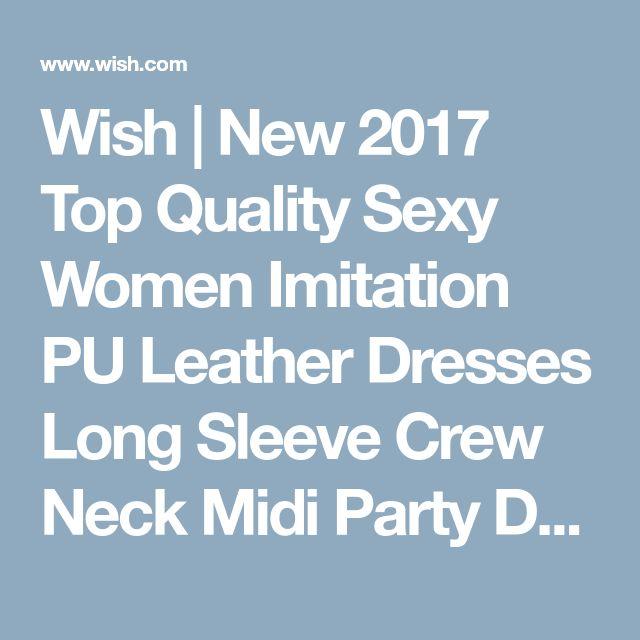 Wish   New 2017 Top Quality Sexy Women Imitation PU Leather Dresses Long Sleeve Crew Neck Midi Party Dress Clubwear Black Vestido De Festa